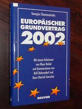 Georgios Chatzimarkakis - Europäischer Grundvertrag 2002 (Bouvier, SIGNIERT)