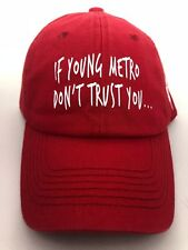 Street wear designer IF YOUNG METRO DON'T TRUST YOU....RED HAT