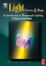 Light: Science and Magic: An Introduction to Photographic Lighting, Fuqua, Paul,