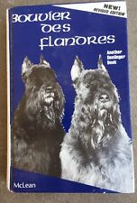 The Bouvier Des Flandres by McLean, Claire D. Inscribed Signed By Author