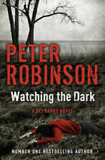 Watching the Dark: A DCI Banks Mystery (Inspector Banks 20), Robinson, Peter, Us