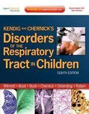 Kendig and Chernick's Disorders of the Respiratory Tract in Children, 8e