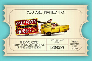 Personalised The  Only Fools and Horse Musical Mock Ticket/ Invite inc envelope