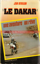 """Le DAKAR"" : Une aventure un rêve : Livre Rallye Moto Auto Paris Dakar 1984"
