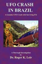 UFO Crash in Brazil (Paperback or Softback)