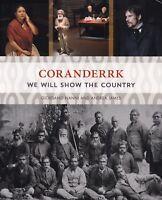 CORANDERRK wurundjeri aboriginal station central victoria william barak history
