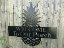 WELCOME To Our Porch large metal sign great house warming gift custom sizing