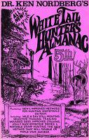 Dr. Ken Nordberg The WhiteTail Hunter's Almanac  5th Ed