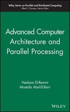 Advanced Computer Architecture and Parallel Processing Hesham EL-Rewini