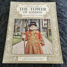 FORMER RESIDENT GOVERNOR. PICTORIAL GUIDE TO THE TOWER OF LONDON. 1965