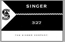 Singer Model 327-327K Sewing Machine Instruction Manual Guide PDF on CD