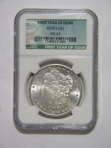MORGAN DOLLAR $1 1878 S NGC MS63 SILVER UNCIRCULATED FIRST YEAR OF ISSUE COIN #S