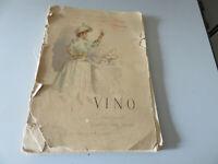 El Vino - Edmondo De Amicis - Dímer Ferraguti Ximenes Nardi - Ed. Treves 1890