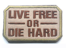 LIVE FREE OR DIE HARD USA ARMY U.S. TACTICAL MILITARY EMBROIDERED PATCH SK  539