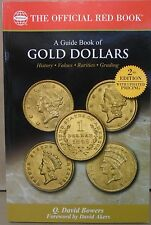 A Guide Book of Gold Dollars 2nd edition by David Q. Bowers Red Book Series