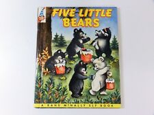 THE FIVE LITTLE BEARS ~ 1st print Rand McNally Elf Book, 1955, pre-name change