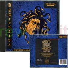 "EINSTEIN DOCTOR DJ & MICHAEL DJ ""AGGRESSIVA COMPILATION"" RARO CD 1992 TECHNO"