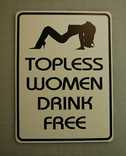 Topless women drink free yard deck cottage mancave pool spa sign