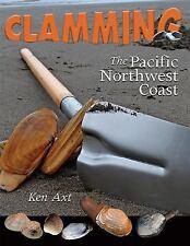 Clamming The Pacific Northwest Coast (Road Trip)