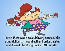 METAL REFRIGERATOR MAGNET Cake Delivery 30 Minutes At Door Friend Family Humor
