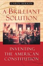 A Brilliant Solution: Inventing the American Constitution-ExLibrary