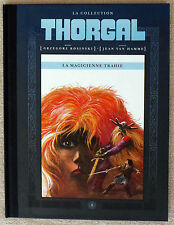 THORGAL La Magicienne Trahie Collection Hachette