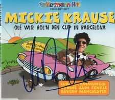 "Mickie Krause Autogramm signed CD-Cover ""Ole Wir Hol´n Den Cup in Barcelona"""