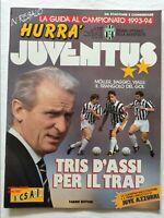 HURRA' JUVENTUS N. 9 SETTEMBRE 1993 + GUIDA + FASCICOLO ROBERTO BAGGIO VIALLI