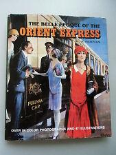 The Belle Epoque of the Orient-Express 1979 Eisenbahn Orientexpress