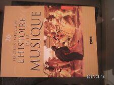 ** Les chefs d'oeuvre de l'histoire la musique n°26 Les marches militaires