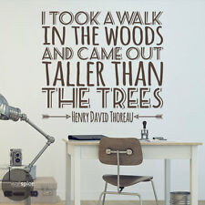 Took A Walk In Woods Came Out Taller Trees Henry David Thoreau Vinyl Wall Decal