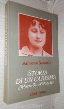 STORIA DI UN CARISMA Madre Maria Oliva Bonaldo del Corpo Mistico Garofalo Chiesa
