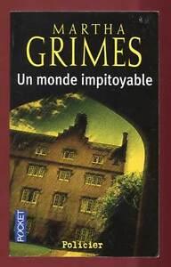 MARTHA GRIMES: UN MONDE IMPITOYABLE POCKET. 2007.