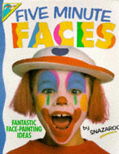 Five Minute Faces: Fantastic Face-painting Ideas by Snazaroo (Paperback, 1992)