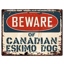Ppdg0096 Beware of Canadian Eskimo Dog Plate Rustic Tin Chic Sign Decor Gift