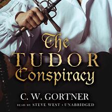 The Tudor Conspiracy by C. W. Gortner 2013 Unabridged CD 9781470898229