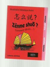 Catherine MEUWESE Vocabulaire thématique illustré français- chinois TBE