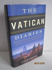 The Vatican Diaries: A Behind-the-Scenes Look at the Power, Personalities...
