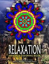 Relaxation Coloring Books for Adults: RELAXATION MANDALA COLORING BOOK - Vol....