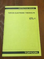 TOPCON ELECTRONIC THEODOLITE ETL-1 INSTRUCTION MANUAL SURVEYOR