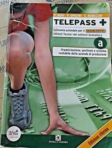 TELEPASS + VOL.A SECONDO BN EDIZ.RIFORMA - P.BONI e P.GHIGINI - SCUOLA & AZIENDA