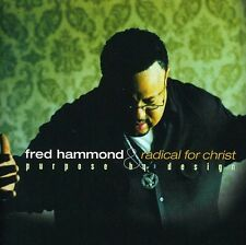 Fred Hammond, Fred Hammond & Radical for Chr - Purpose By Design [New CD]