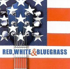 Red, White & Bluegrass(CD, Feb-2001, CMH Records)BRAND NEW SEALED,FREE SHIP USA