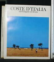 COSTE D'ITALIA DAL GARGANO AL TEVERE. AA.VV. Arti Grafiche Ricordi.