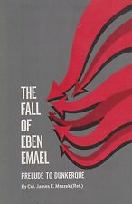 THE FALL OF EBEN EMAEL: PRELUDE TO DUNKERQUE (German Attack on Belgium WWII)