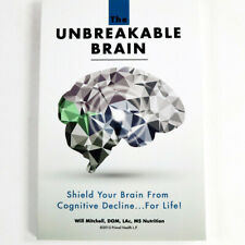 The Unbreakable Brain Book Shield Your Brain From Cognitive Decline 2015 1st
