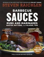 Barbecue Sauces, Rubs, and Marinades--Bastes, Butters and Glazes, Too by Steven