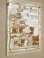 PORT KEMBLA PUBLIC SCHOOL - CENTENARY 1890 - 1990 LOCAL HISTORY BOOK