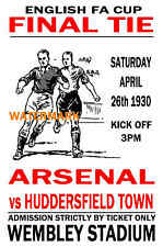 1930 FA CUP FINAL - ARSENAL (WINNERS) V HUDDERSFIELD - VINTAGE STYLE POSTER