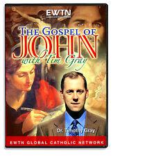 THE GOSPEL OF JOHN: W/ DR.TIMOTHY GRAY  AN  EWTN DVD